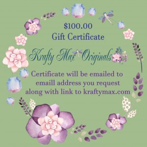 $100 Gift Certificate to Krafty Max Originals