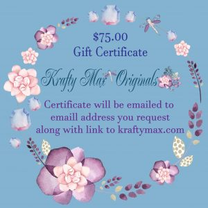 $75 Gift Certificate to Krafty Max Originals