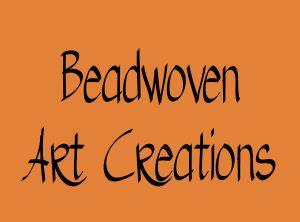 Beadwoven Art Creations