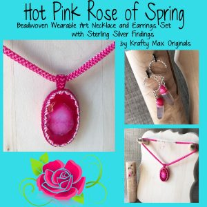 Hot Pink Rose of Spring (with Sterling Silver Findings) Beadwoven Wearable Art Set