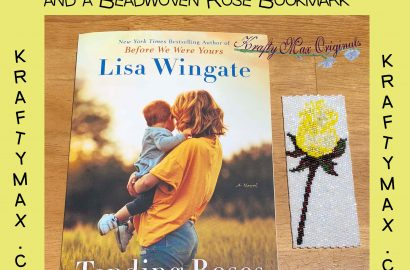 Enter to win a copy of Lisa Wingate's Book Tending Rose and a Beadwoven Bookmark by Krafty Max Originals!