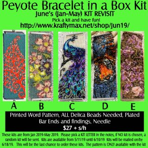 June REVISIT 2019 – Peyote Bracelet Kits from Jan-May 2019
