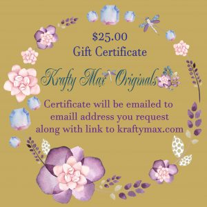 $25 Gift Certificate to Krafty Max Originals