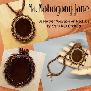 Ms Mahogany Jane Beadwoven Wearable Art Necklace