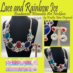 Lace and Rainbow Ice Beadwoven Wearable Art Necklace by Krafty Max Originals